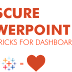Obscure PowerPoint Tips & Tricks for Dashboards