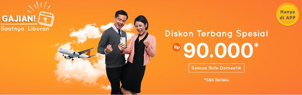 #PegiPegi - #Promo GAJIAN Saatnya Liburan & Diskon Tiket Pesawat 90K (s.d 27 April 2019)