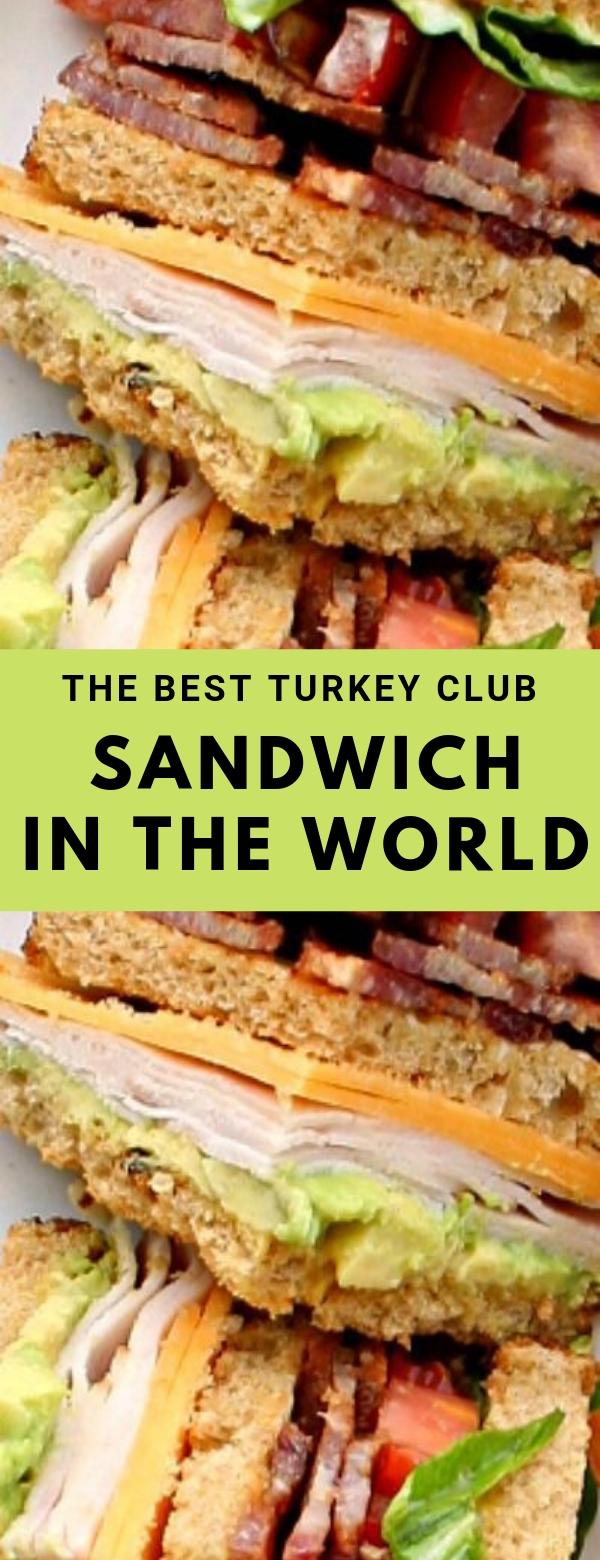 The Best Turkey Club Sandwich in the World #LUNCH #SANDWICH #TURKEY #HEALTHY