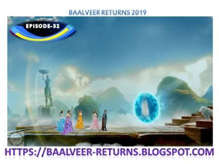 BAAL VEER RETURNS EPISODE 32-23 OCTOBER 2019