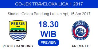 Tiket Persib vs Arema FC Sabtu (15/4/2017) di Stadion GBLA
