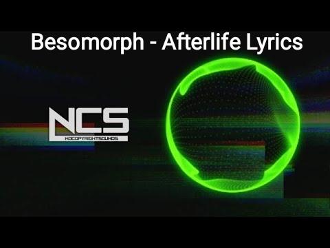 Besomorph - Afterlife Lyrics [NCS Release]