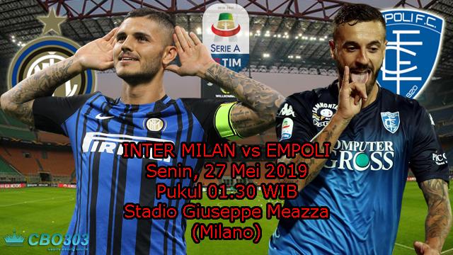 Prediksi Liga Italia Inter Milan vs Empoli (27 Mei 2019)