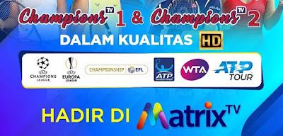 Daftar Channel Paket Champions Matrix Terbaru