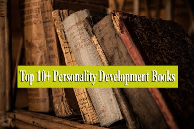 #best books for personality development, personality development books, pdf, best personality development books for students, psychology best books for personality development, best self-improvement books of all time, personality development books by indian authors, personality best personality development books, best personality development books quora