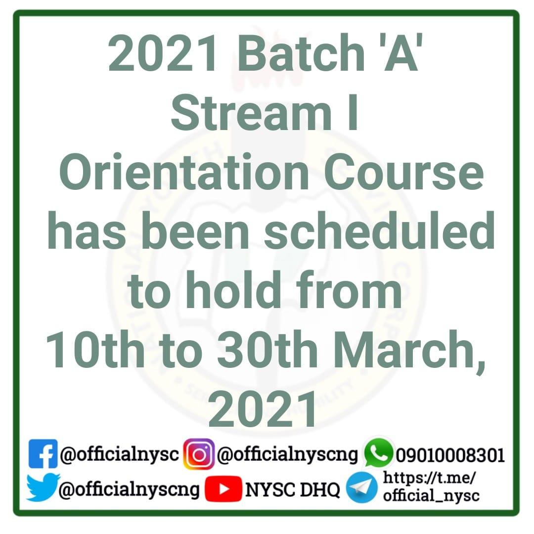 NYSC 2021 Batch 'A' Orientation Course Details [Stream 1]