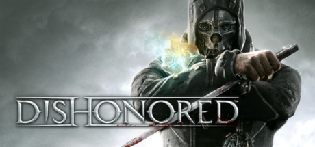 DISHONORED : Official Game Direct Free Download