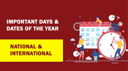 Important Days & Dates, National & International