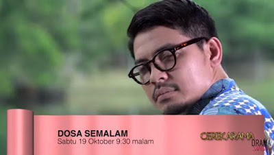 Sinopsis Cerekarama Dosa Semalam TV3