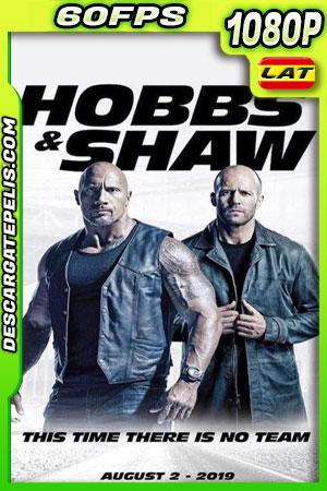 Rápidos y furiosos: Hobbs & Shaw (2019) 1080p 60fps BDRip Latino – Ingles