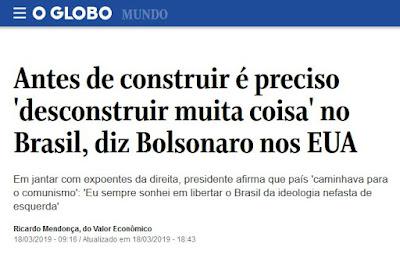 Manchete de O Globo com declaração de Bolsonaro