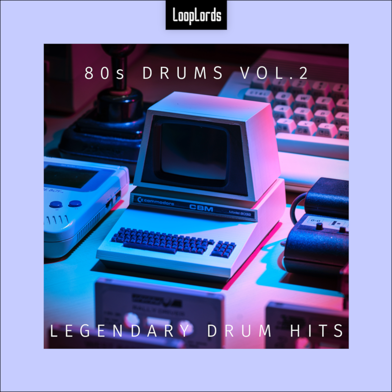 LoopLords: 80s Drums Vol 2