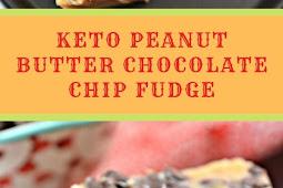 Keto Peanut Butter Chocolate Chip Fudge