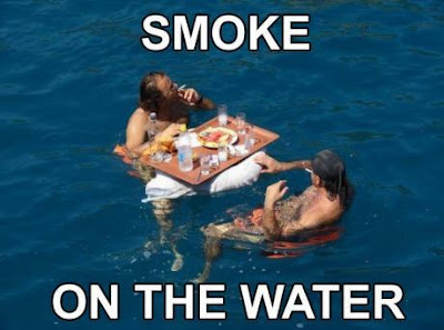 Smoke on the water.
