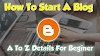 How to Start Blog and Make Money -  A To Z Full Information