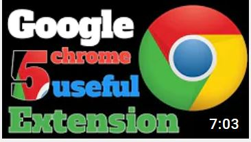 Google Chrome 5 useful Best extensions  2021