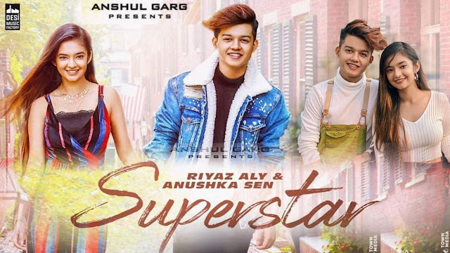 SUPERSTAR - Riyaz Aly & Anushka Sen lyrics