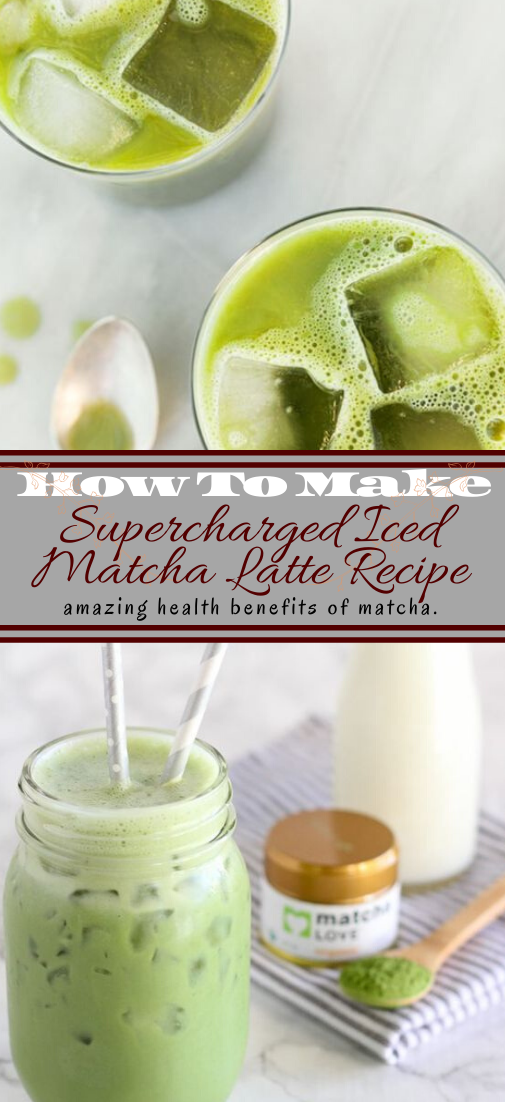 Supercharged Iced Matcha Latte Recipe  #healthydrink #easyrecipe #cocktail #smoothie