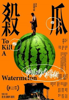 To Kill a Watermelon (2017) WEB-DL