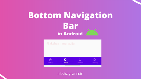 Bottom Navigation bar in Android