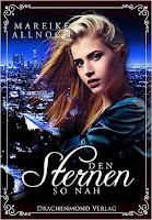 http://aryagreen.blogspot.de/2016/09/den-sternen-so-nah-von-mareike-allnoch.html