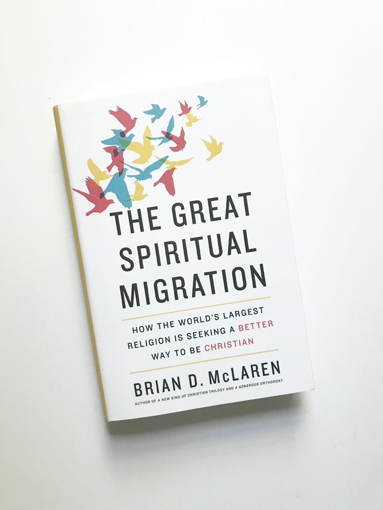 The Great Spiritual Migration by Brian D. McLaren | A Book Review - A Simpler Grace
