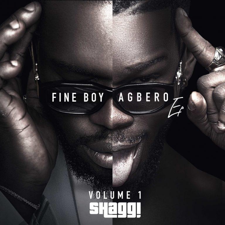 Broda Shaggi - Fine Boy Agbero (EP) #Arewapublisize
