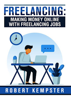 freelancing, freelancer, freelance, making money online, jobs, gigs, self employment, gig economy, freelancing book, robert kempster
