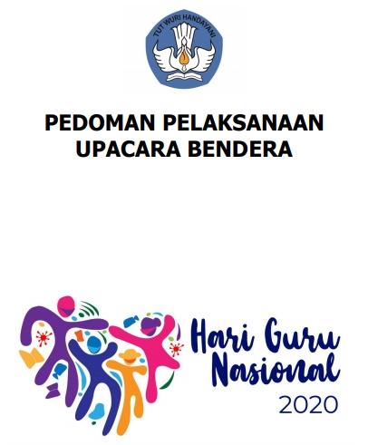 Pedoman Upacara Peringatan Hari Guru Nasional 2020
