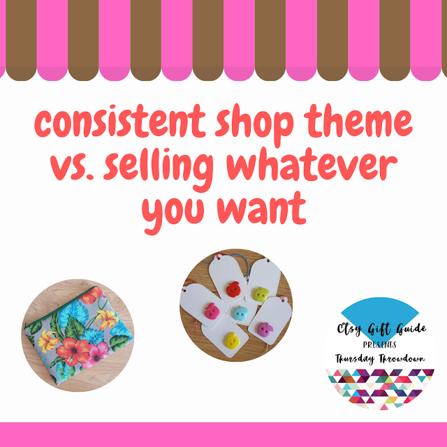 Thursday Throwdown: consistent shop theme vs. selling whatever you want