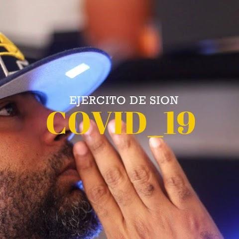 SOMOS LOS PRIMEROS AQUÍ ➤ Ejercito De Sion - Covid - 19