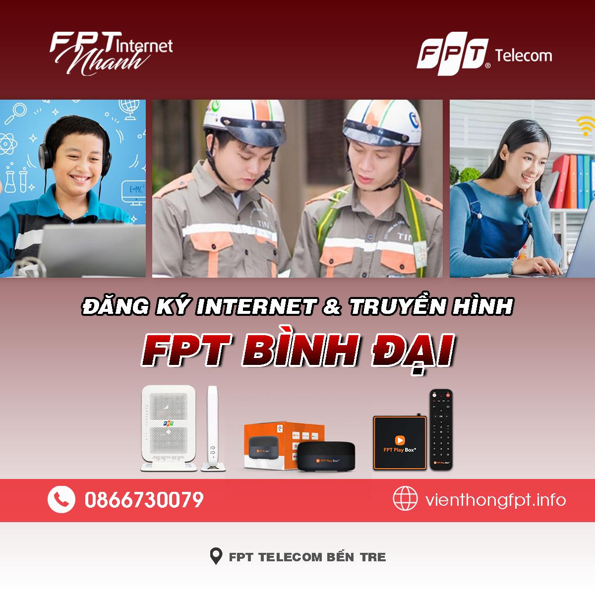 Bảng giá lắp mạng Internet và Truyền hình FPT Bình Đại