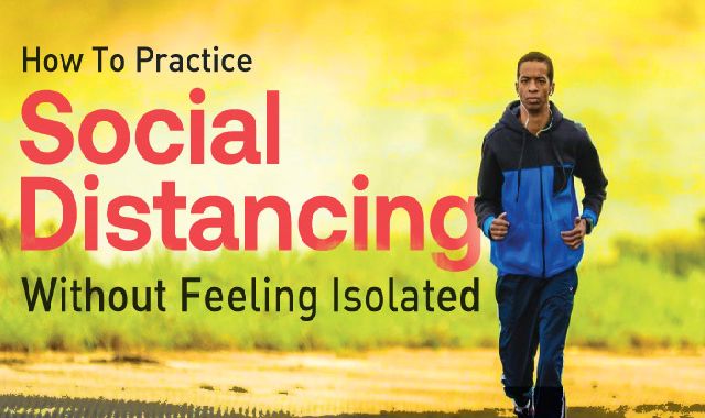How To Practice Social Distancing Without Feeling Isolated #infographic