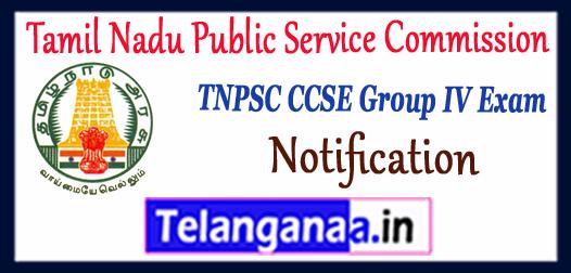 TNPSC CCSE Tamil Nadu Public Service Commission Group-IV Notification 2017 Apply Online