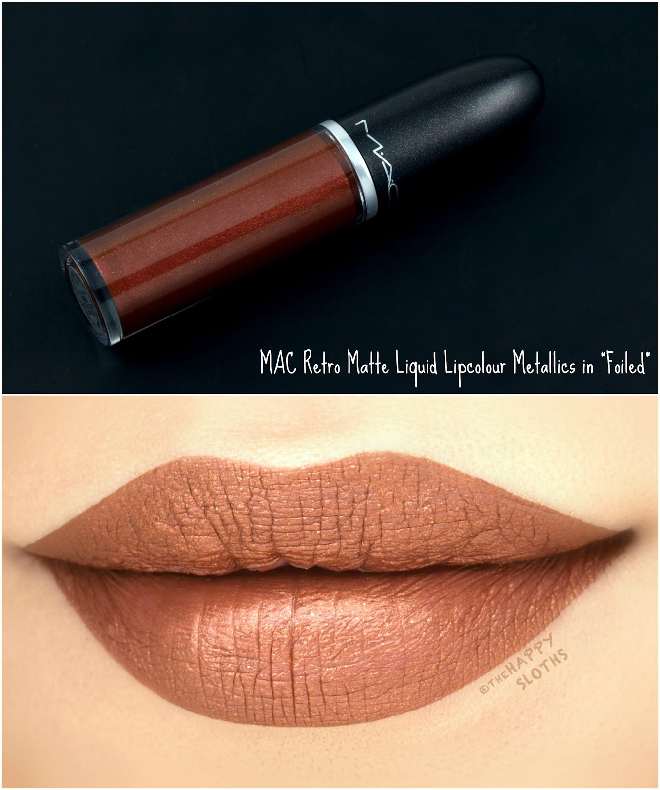 "MAC Retro Matte Liquid Lipcolor Metallics in ""Foiled"": Review and Swatches"
