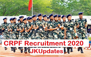 Tags :-  CRPF Recruitment 2020 for Various Posts, crpf vacancy 2020,crpf recruitment 2019-20, crpf recruitment 2020 gd,crpf si recruitment 2020