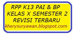 Bambonghore   RPP k13 PAI & BP Kelas X Semester 2 Revisi 2019