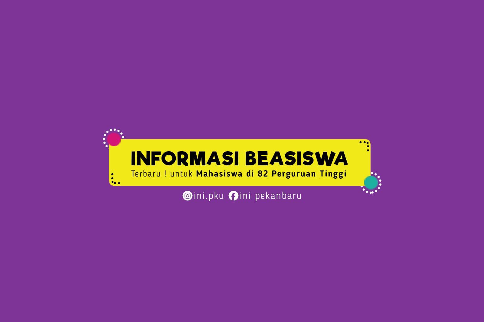 Terbaru ! Informasi Beasiswa untuk Mahasiswa di 82 Perguruan Tinggi Indonesia