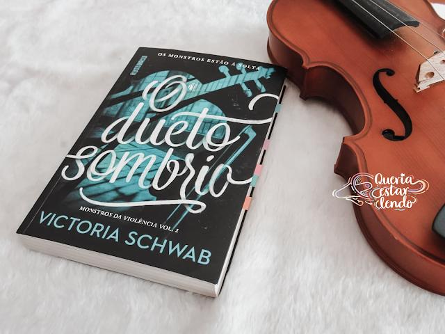 Resenha: O Dueto Sombrio - Victoria Schwab