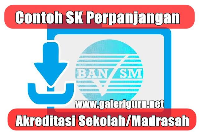 Contoh SK Perpanjangan Akreditasi Sekolah/Madrasah 2020