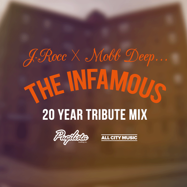 J-ROCC X MOBB DEEP 'THE INFAMOUS' TRIBUTE MIX