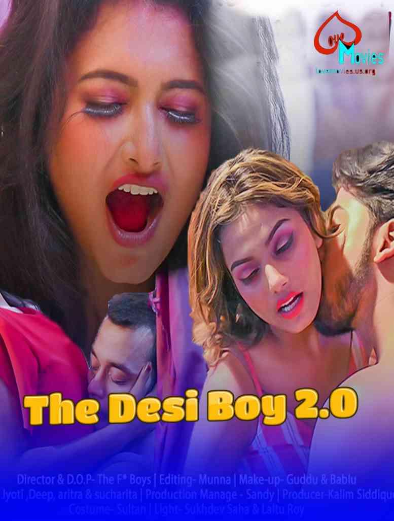 The Desi Boy 2.0 (2021) Hindi | Love Movies Short Flim | 720p WEB-DL | Download | Watch Online