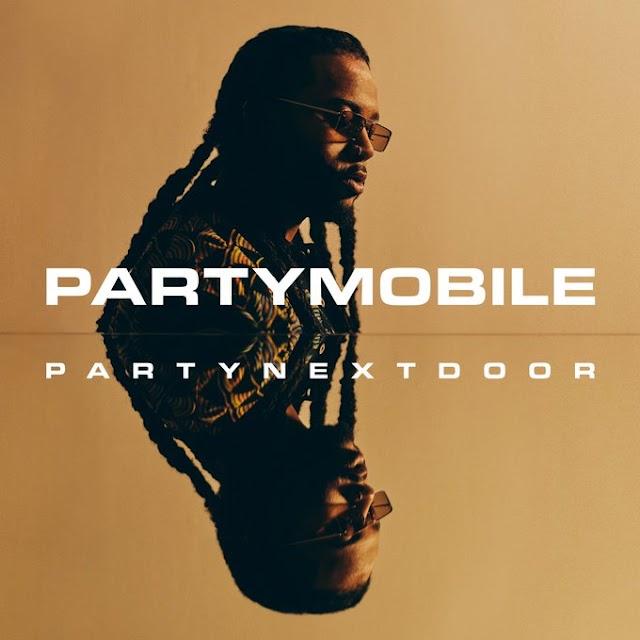 "PARTYNEXTDOOR Feat. Drake & Bad Bunny ""Loyal"" Remix"
