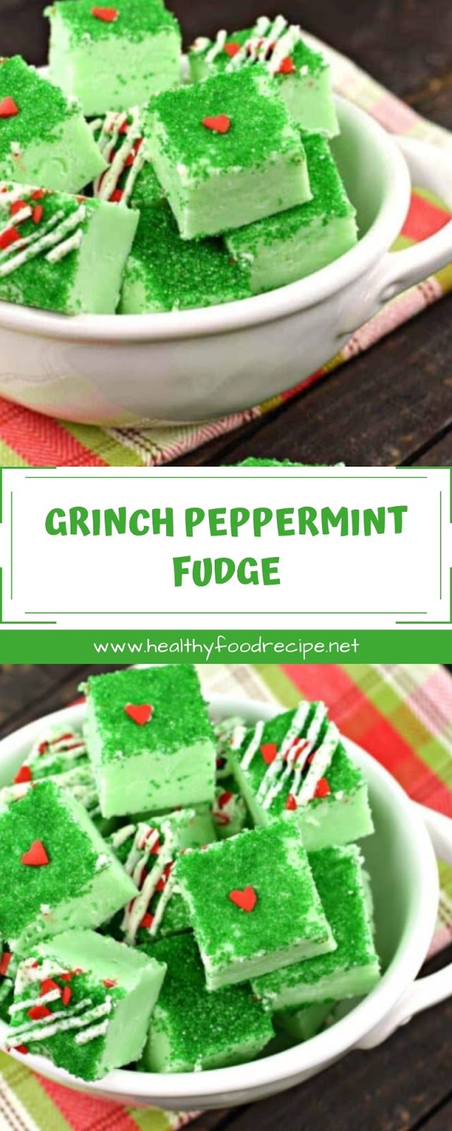 GRINCH PEPPERMINT FUDGE