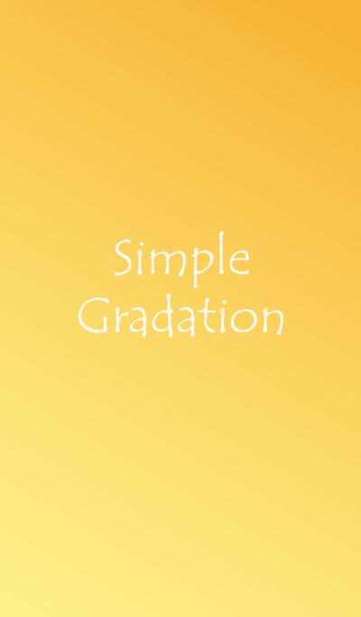 Simple Gradation -YELLOW-