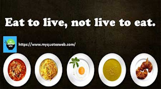 Eat to live | Best health quote