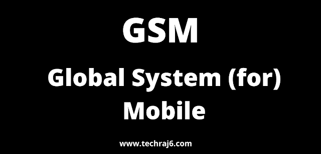 GSM full form, What is the full form of GSM