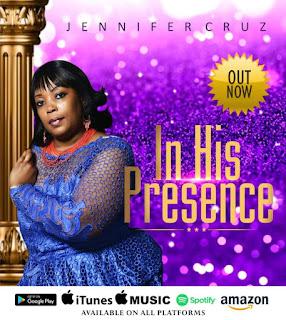 Download | Jennifer Cruz - In His Presence