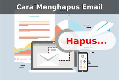 cara hapus email google, cara hapus email yahoo mail, cara hapus gmail akun, Cara Menghapus Akun Gmail dan Ymail Dengan Mudah