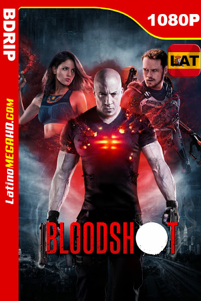 Bloodshot (2020) Latino HD BDRip 1080p - 2020